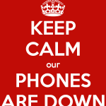 keep-calm-our-phones-are-down